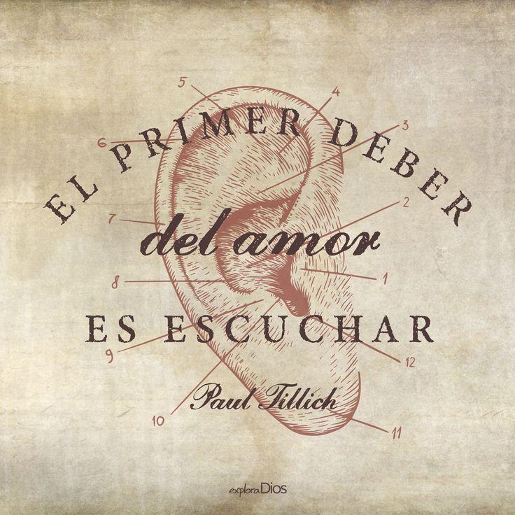 """El primer deber del #amor es escuchar""*"