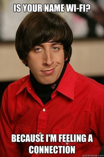 Big Bang Theory and a cheesy pickup line combines? Yupp. That's perfect.