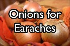 Researchers say most earaches are caused by fluid buildup in the ear, which consequently provides the perfect breeding ground for bacteria, causing infections.  Onions have antiseptic properties, which can help kill the bacteria in the ear. Boil an onion until it is soft enough to squeeze juice into a bowl. Apply 2-5 drops of the juice into the ear canal for quick pain relief and to clear the infection.