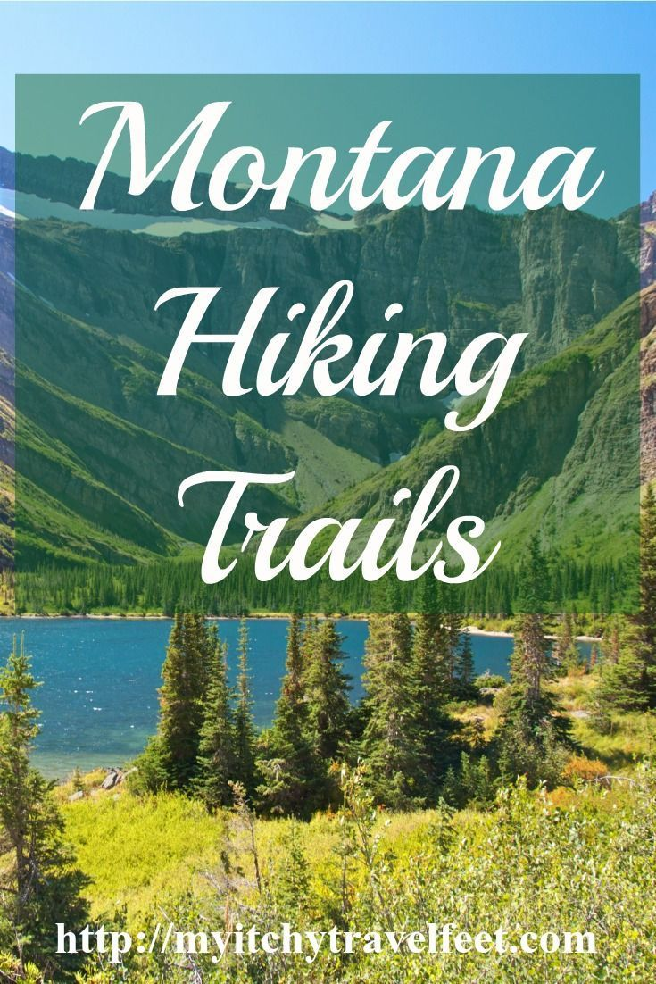 Montana hiking trails for you to try. These moderate to easy trails will take you to fabulous Montana scenery.