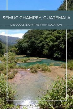 Reisetipps für Semuc Champey in Guatemala. Wir zeigen dir, welche Abenteuer man in dieser coolen Off-the-path-Location erleben kann und wo man für unter 3 € in der Nähe des Nationalparks unterkommt. Kommst du mit zum Backpacking Urlaub nach Guatemala?!