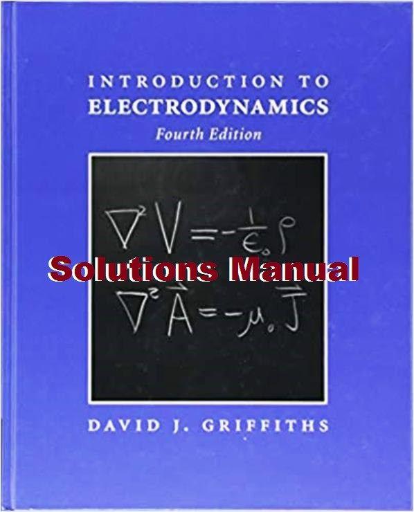 Solucionario De Introduccion A La Electrodinamica 4ta Edicion David J Griffiths Solucionarios David Edicion Libros