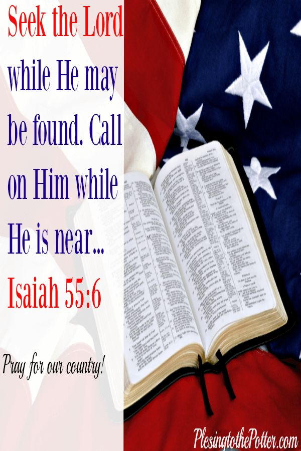 """""""Seek the Lord while He may be found. Call on him while He is near."""" Isaiah 55:6"""
