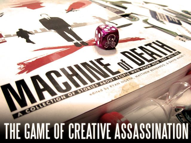 Machine of Death: The Game of Creative Assasination  A party game in which it is TOTALLY POSSIBLE to drop a boxcar full of rabid piranhas onto the King of France. LIKELY, even