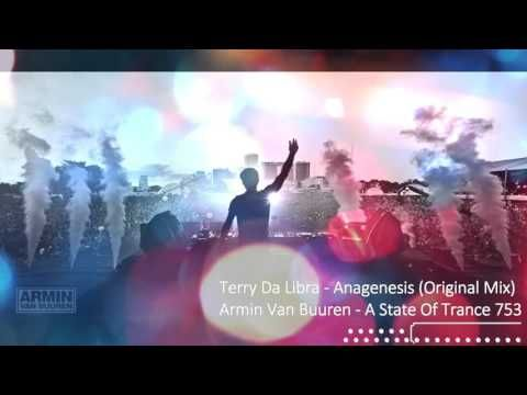 Terry Da Libra - Anagenesis (Original Mix) on ASOT 753 w/ Armin Van Buuren - YouTube