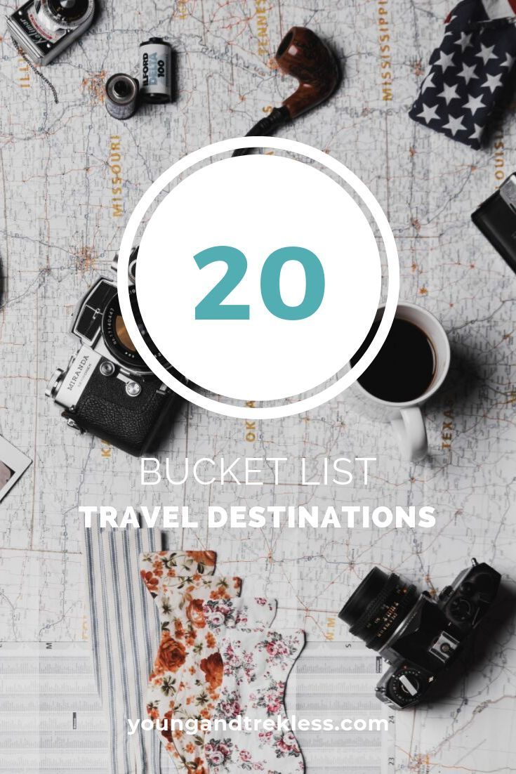 Bucket List In 2020 Bucket List Destinations Ultimate Bucket List Travel List