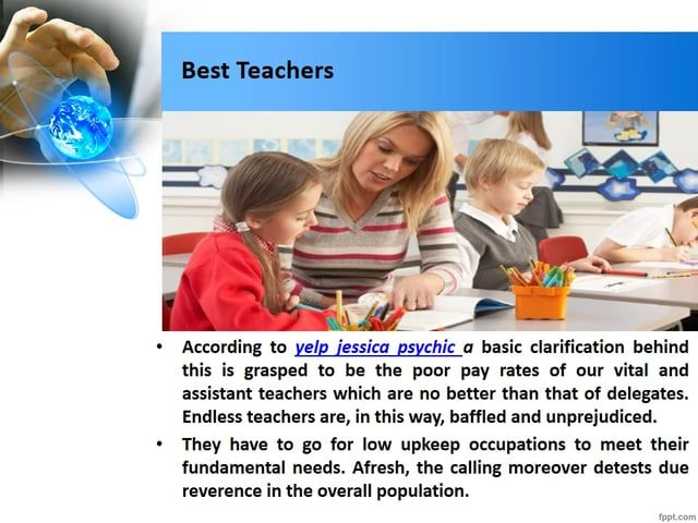 The part of an teacher in people in general field is both basic and critical. It sweepingly affects the overall population yelp jessica psychic lives in, and no other personality can affect more imperative than that of an teacher. The understudies normally endeavor to take after their teacher conduct, gatherings, propriety, style of exchange and his get up. yelp jessica psychic is their ideal.  For more update about yelp jessica psychic and teaching guide line click here……