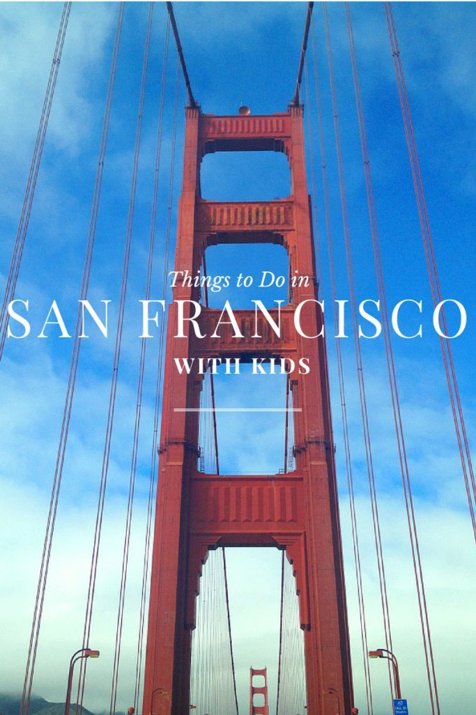Things to Do in San Francisco with Kids #sanfrancisco #travelwithkids #familytravel