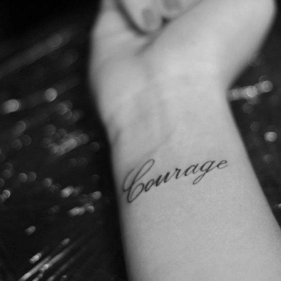 courage #tattoo | INK | Pinterest