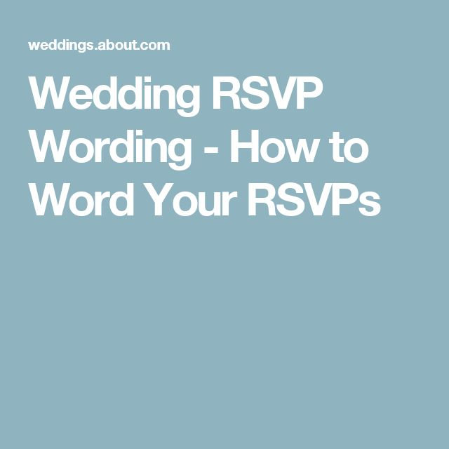 Wedding RSVP Wording - How to Word Your RSVPs