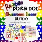 This Rainbow Polka Dot Classroom Decor Bundle Pack contains each of my rainbow polka dot-themed classroom decor packs. Please click the links below...