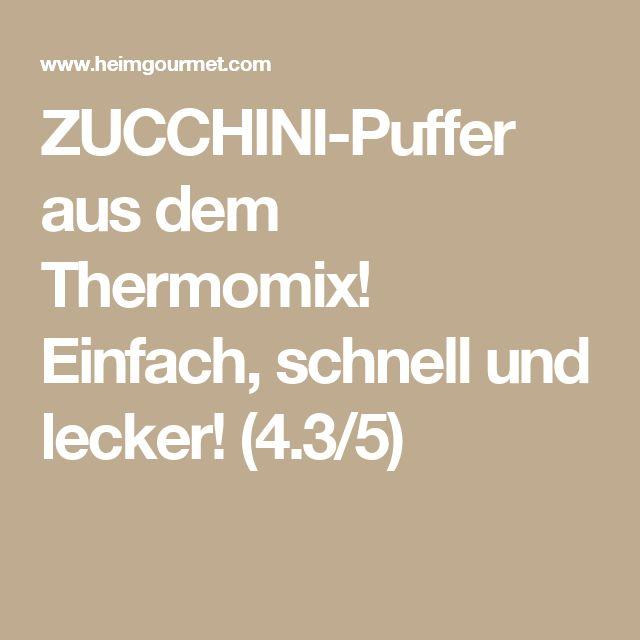 ZUCCHINI-Puffer aus dem Thermomix! Einfach, schnell und lecker! (4.3/5)