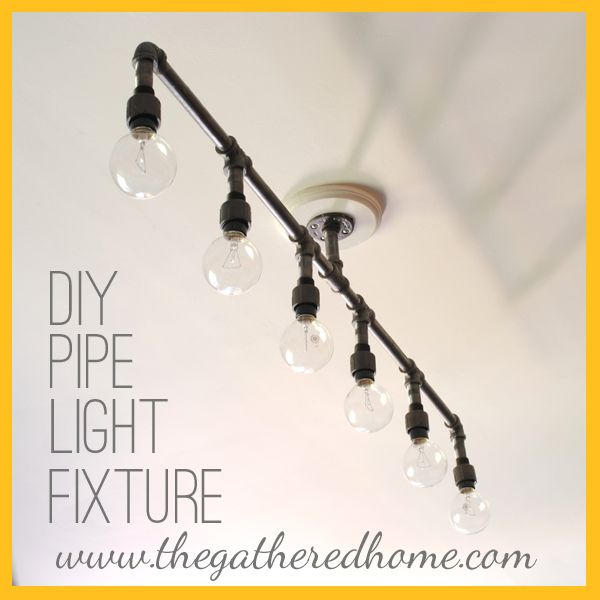 The Gathered Home: How To Make A Fabulous Plumbing Pipe Light Fixture!