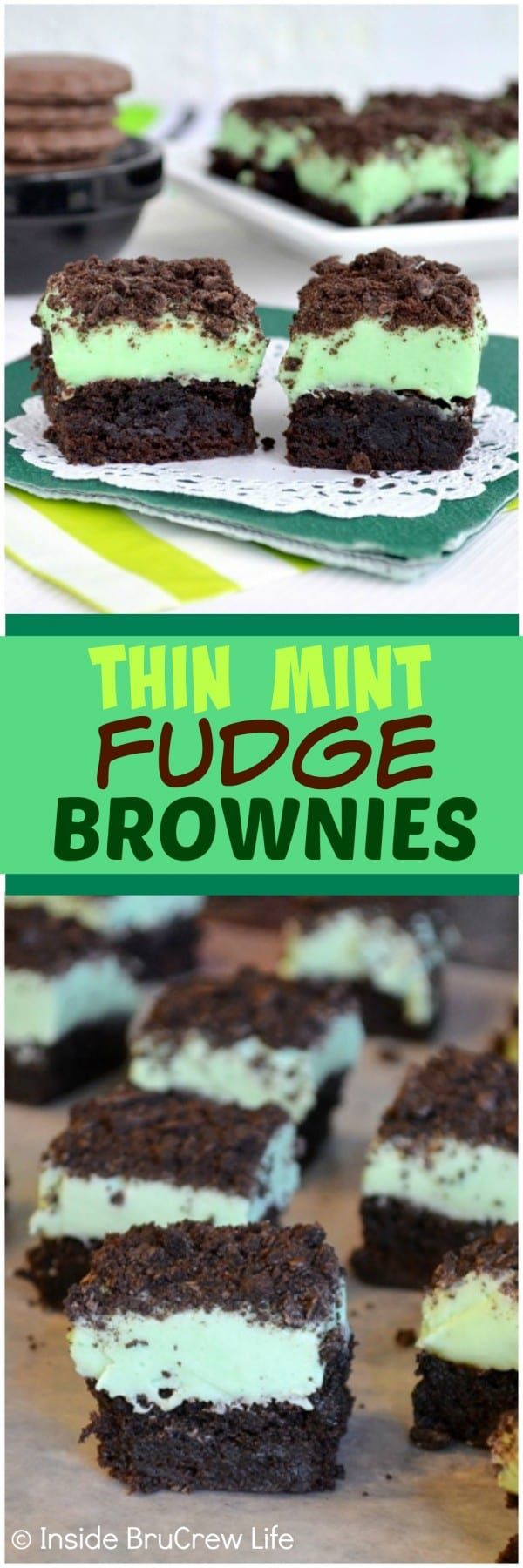 Thin Mint Fudge Brownies - a layer of mint fudge and mint cookies adds a fun taste and texture to these brownies.