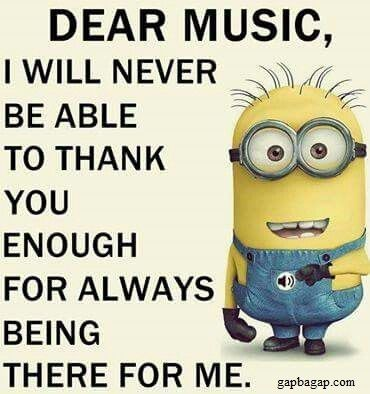 Well Said Quotes About Music By Minions