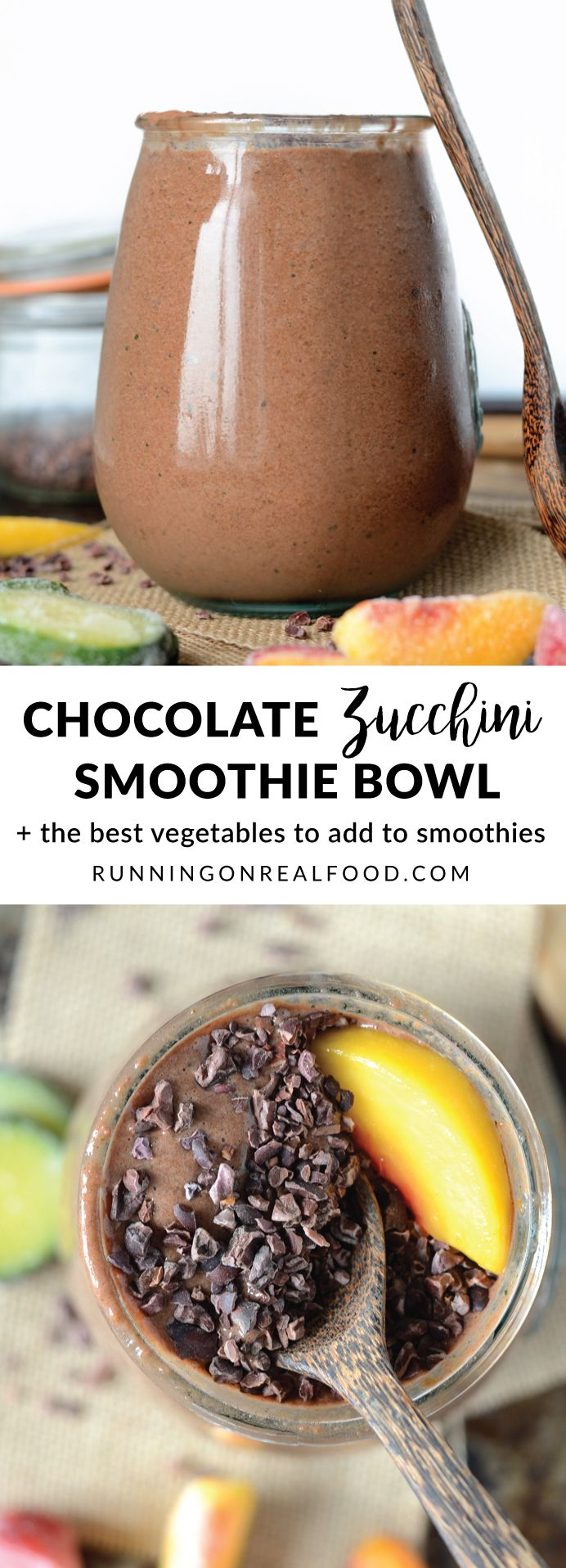 Check out the best veggies to add to smoothies plus try this thick, creamy and decadent, chocolate zucchini smoothie bowl made with simple, everyday, healthy ingredients! Vegan, low sugar, high protein. CHECK IT OUT: http://runningonrealfood.com/best-vege