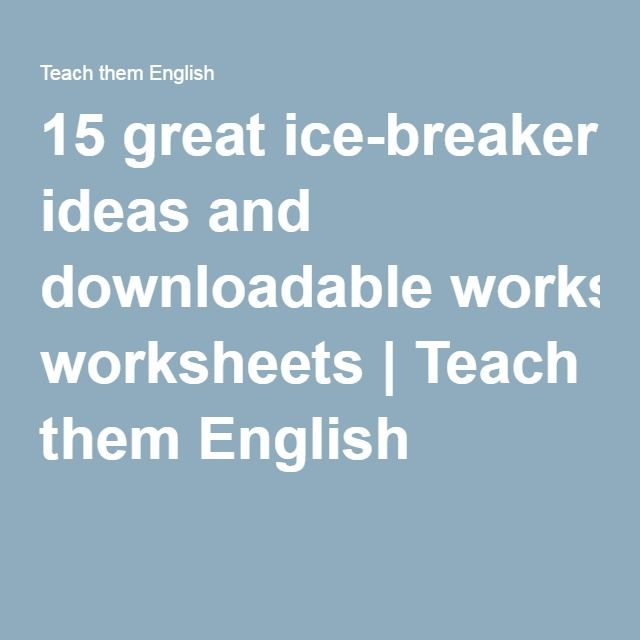 15 great ice-breaker ideas and downloadable worksheets | Teach ...