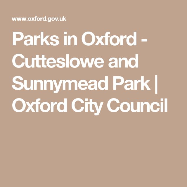 Parks in Oxford - Cutteslowe and Sunnymead Park | Oxford City Council