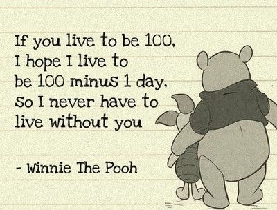 100 minus 1 day ...: Sweet 3, Happy Birthday Husband, Pooh Bears, True Love, My Husband, Friends Forever, Favorite Quotes, Love Quotes, Best Quotes