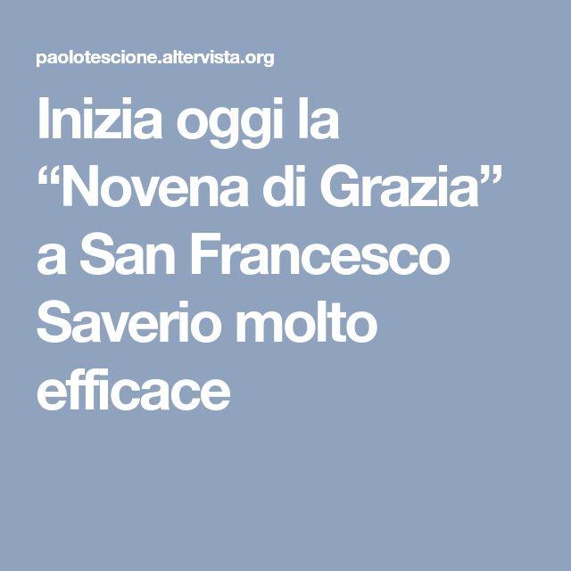 """Inizia oggi la """"Novena di Grazia"""" a San Francesco Saverio molto efficace"""