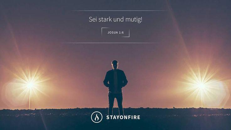 Sei mutig und stark. (Josua 1:6)  #stayonfire #strong #stark #character #heart #purpose #sinn #grace #gnade #glaube #faith #vertrauen #bibel #bible #bibelvers #bibleverse #worte #wahreworte #zitat #hoffnung #hope #jesus #jesussaves #gott #god #holyspirit #inspiration #motivation by stayonfire.official