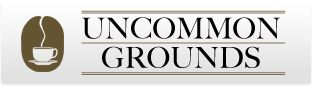Uncommon Grounds: Specialty Coffee, Roasted Fresh Every Day/Saratoga Springs, NY