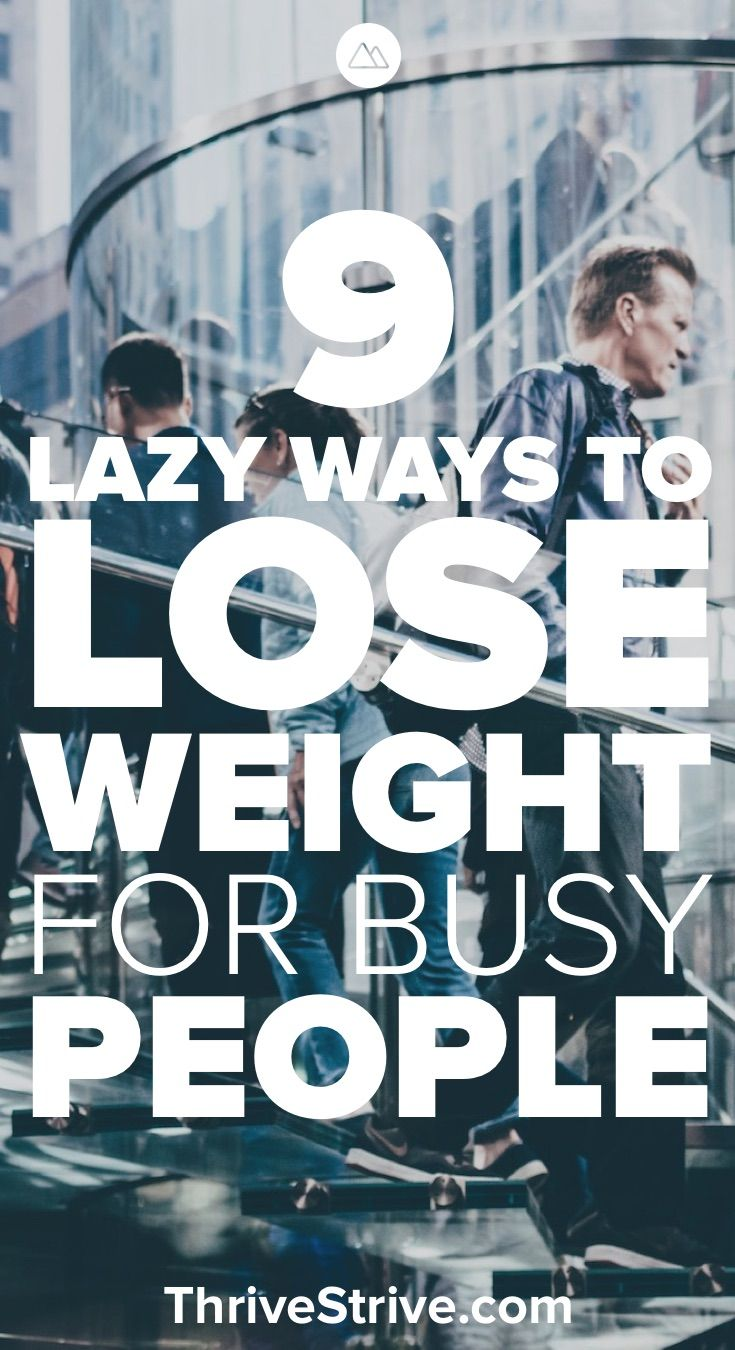 9 Lazy Ways To Lose Weight For Busy People