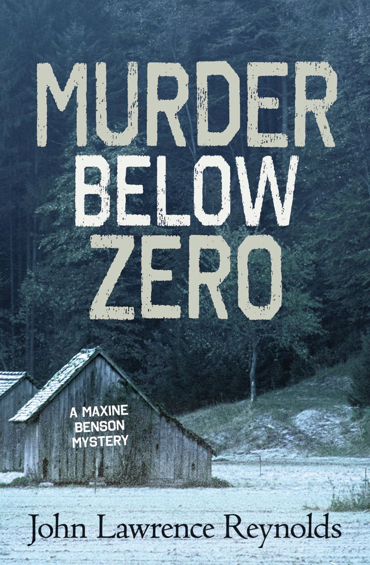 A woman's job is never done, especially when she's police chief. MURDER BELOW ZERO by John Lawrence Reynolds