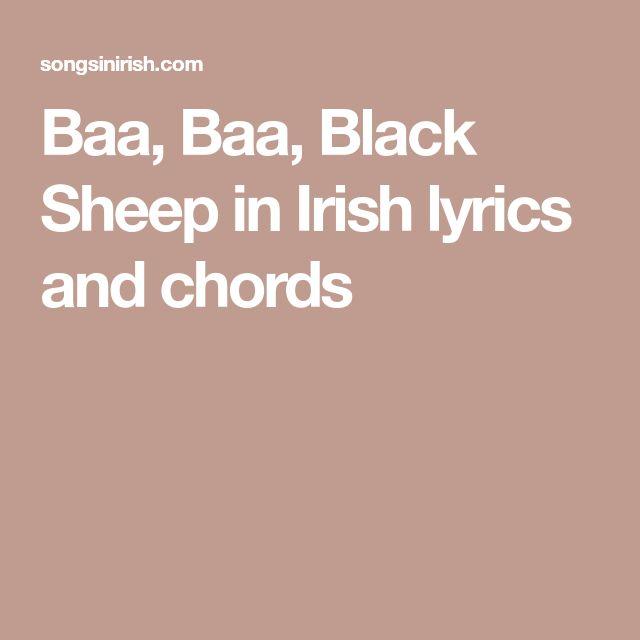 Baa, Baa, Black Sheep in Irish lyrics and chords