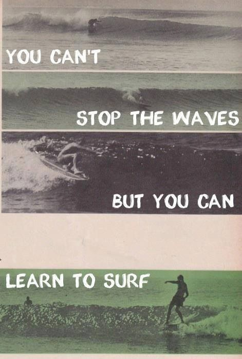 I like how the font of the text reminds me of waves, and how simple the text is. But no matter how simple the text is, it grabs your attention or at least mine first and then I look at the picture. I found this online. #Inspirational
