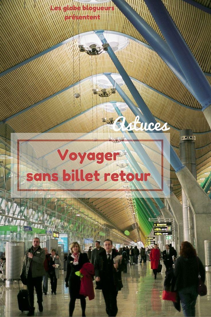 Voyager sans billet retour : éviter les problèmes à la frontière ! #Voyager #Voyage #Planification #Globetrotteur #Information #Billet #Budget