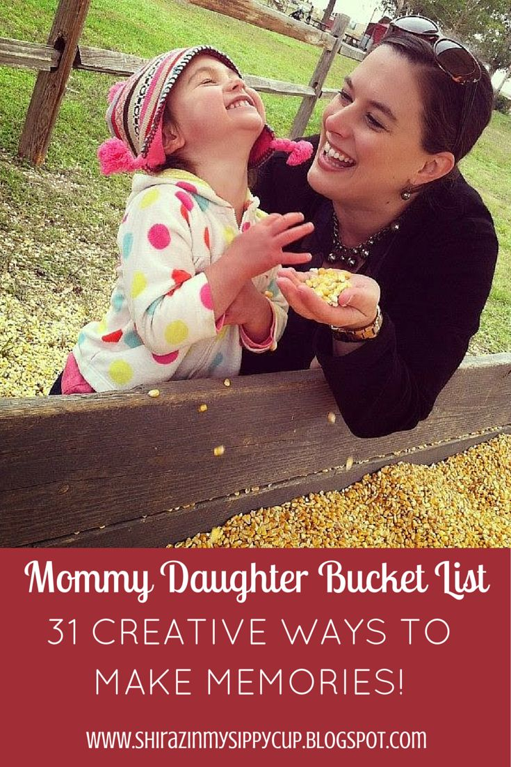 Mommy Daughter Bucket List - 31 Creative Ways to Make Memories via Shiraz In My Sippy Cup.