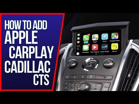 106) Cadillac CTS Apple CarPlay - How To Add Apple CarPlay Android