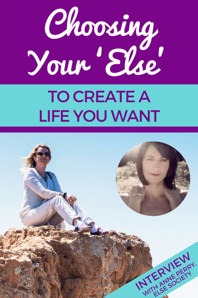 Choosing Your 'Else' to Create a Life You Want - my interview with Anne from @ElseSociety http://screwthecubicle.com/create-a-life-you-want