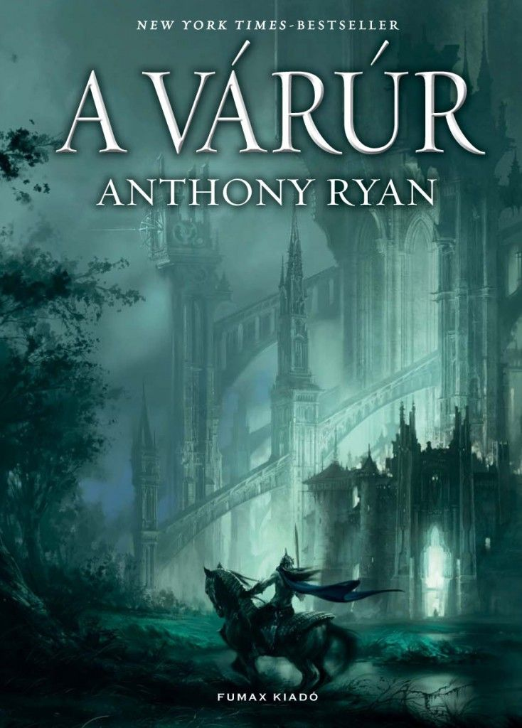 Anthony Ryan - A várúr (734×1024)