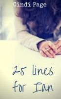 25 lines for Ian, an ebook by Cindi Page at Smashwords