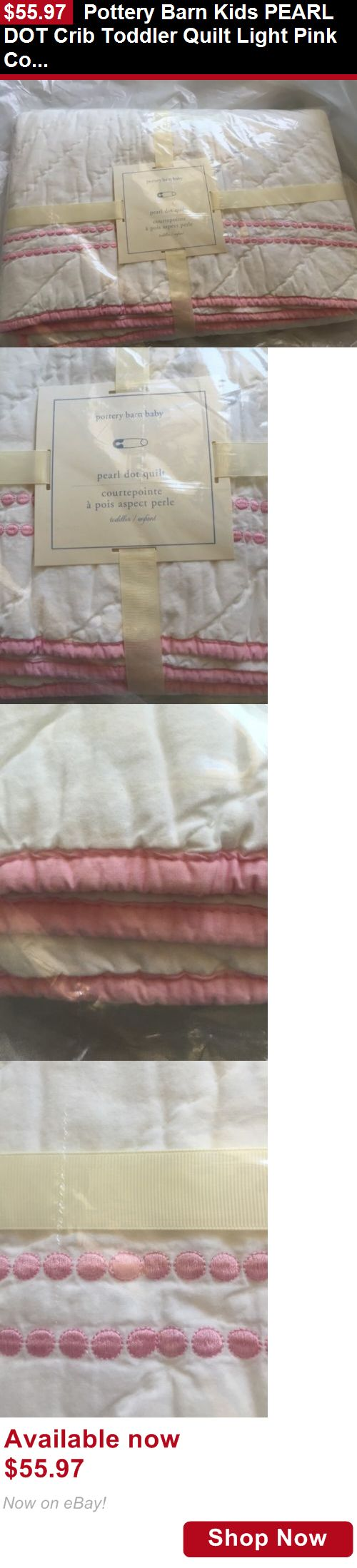 Quilts And Coverlets: Pottery Barn Kids Pearl Dot Crib Toddler Quilt Light Pink Color Nib BUY IT NOW ONLY: $55.97
