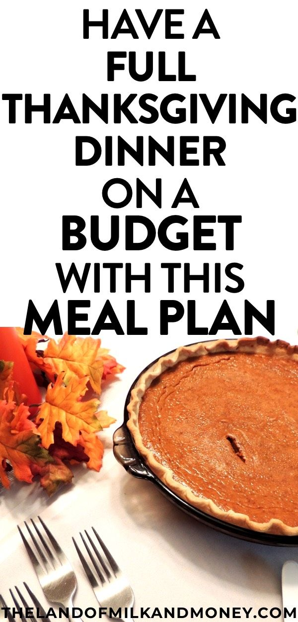 How To Do Thanksgiving Dinner On A Budget Less Than 10 Per Person Easy Thanksgiving Dinner Cooking On A Budget Dinner On A Budget