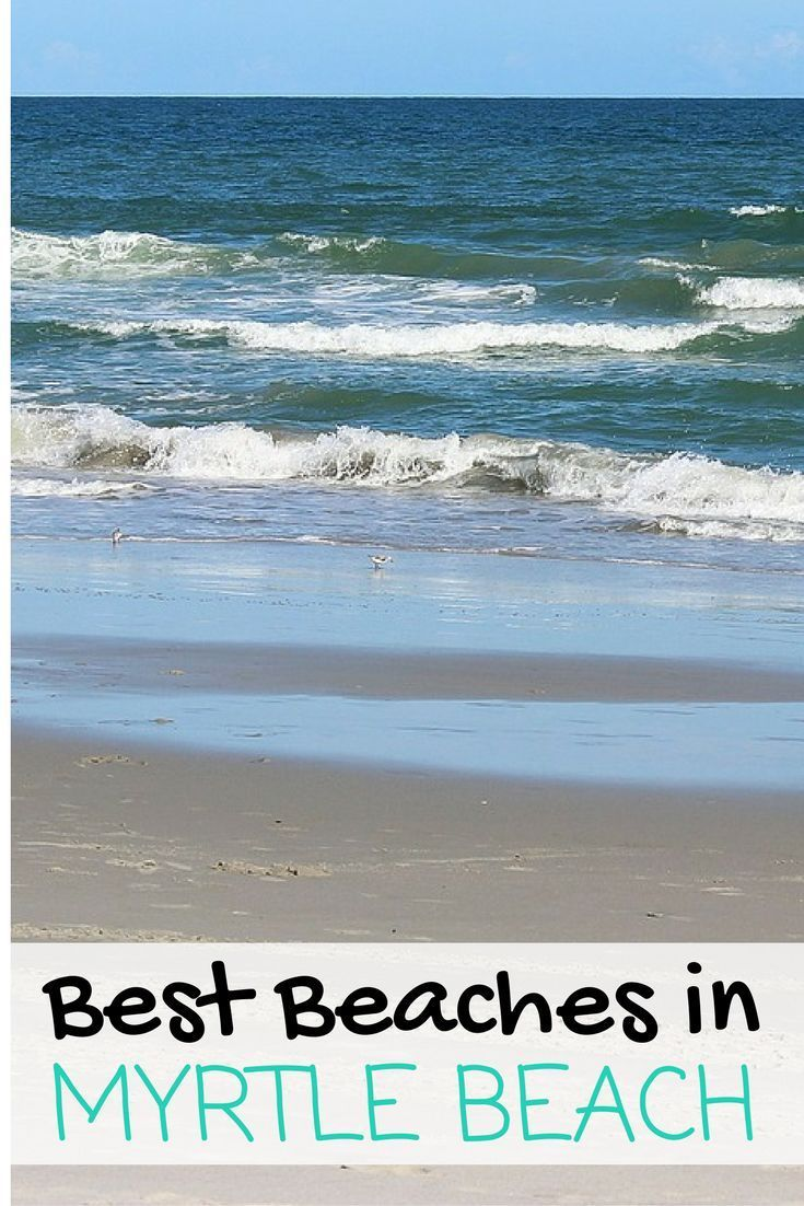 Taking a vacation to Myrtle Beach, South Carolina? Scope out the best can't-miss beaches before your trip.