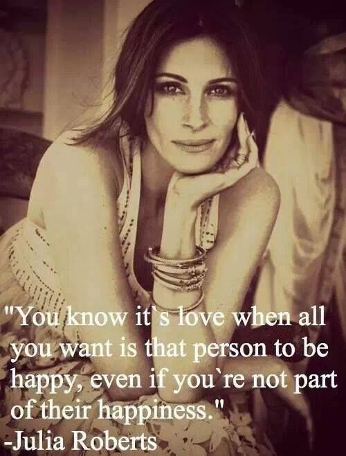 Julia Roberts, other person to be happy ...