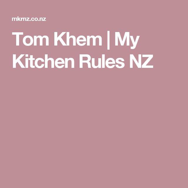 Tom Khem | My Kitchen Rules NZ