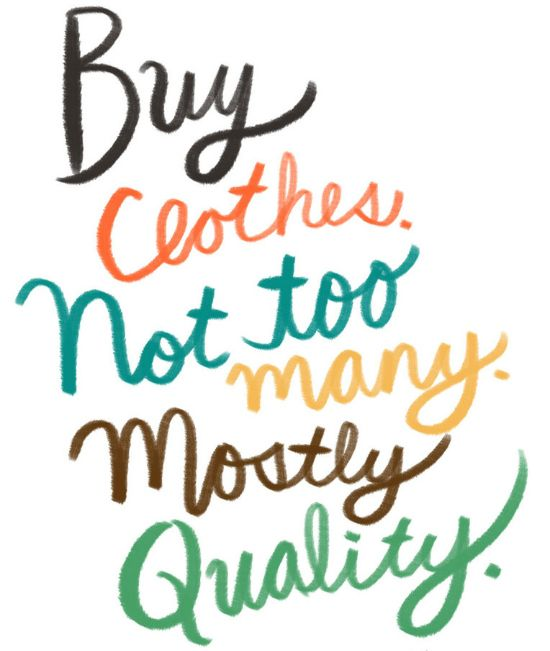 Buy clothes, not too many, mostly quality - Sarah Lazarovic