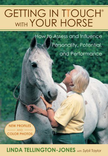 Getting in TTouch with Your Horse by Linda Tellington-Jones