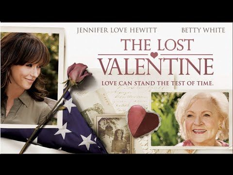 Jennifer Love Hewitt & Betty White ((The Lost Valentine)) Rromance ..Drama...This has a great ending!