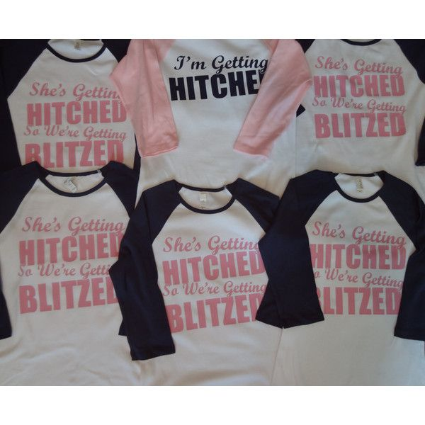 Bachelorette Party Shirts She's Getting Hitched We're Blitzed 3/4... ($16) ❤ liked on Polyvore featuring tops, t-shirts, grey, women's clothing, bachelorette party shirts, grey t shirt, fitted shirt, graphic tees and 3/4 sleeve baseball shirt