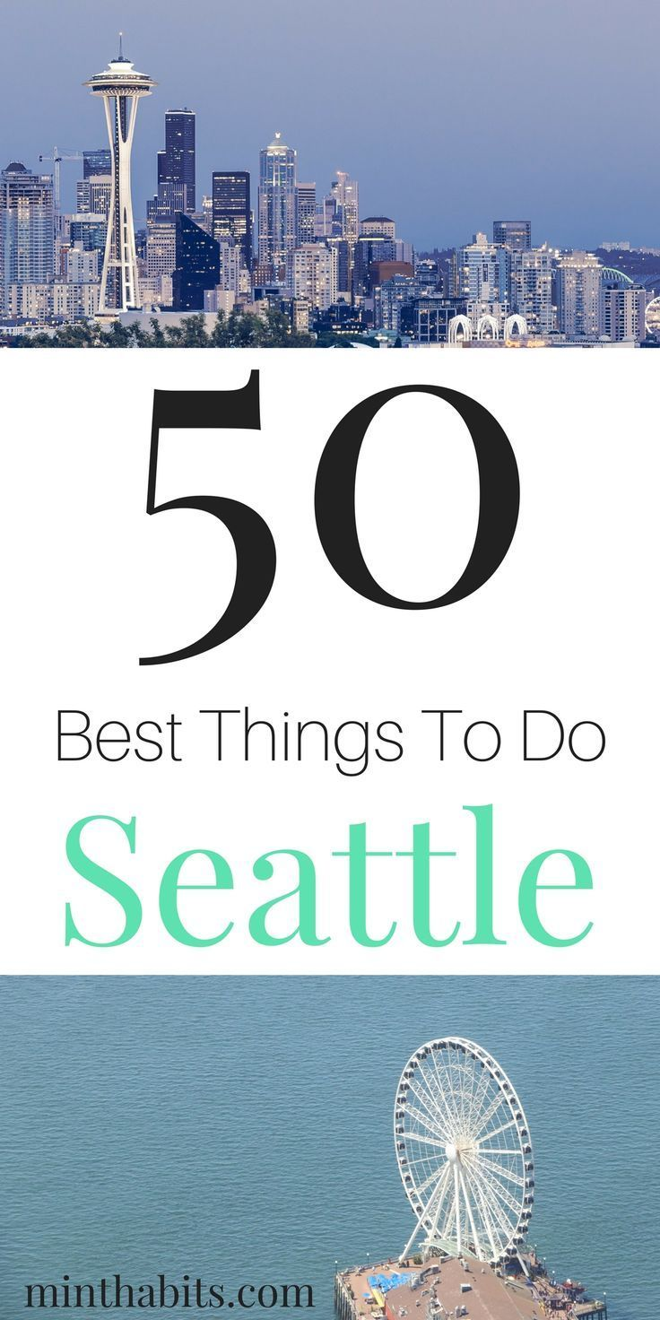 My big list of 50 best things to do in Seattle Washington. If you're trying to figure out what to do in Seattle, here's a mega list for you (with lots of Seattle tips and advice)