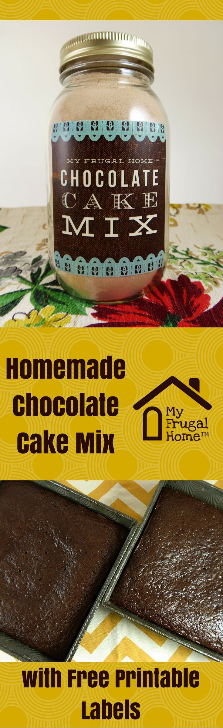 Homemade Chocolate Cake Mix Recipe - with free, printable labels