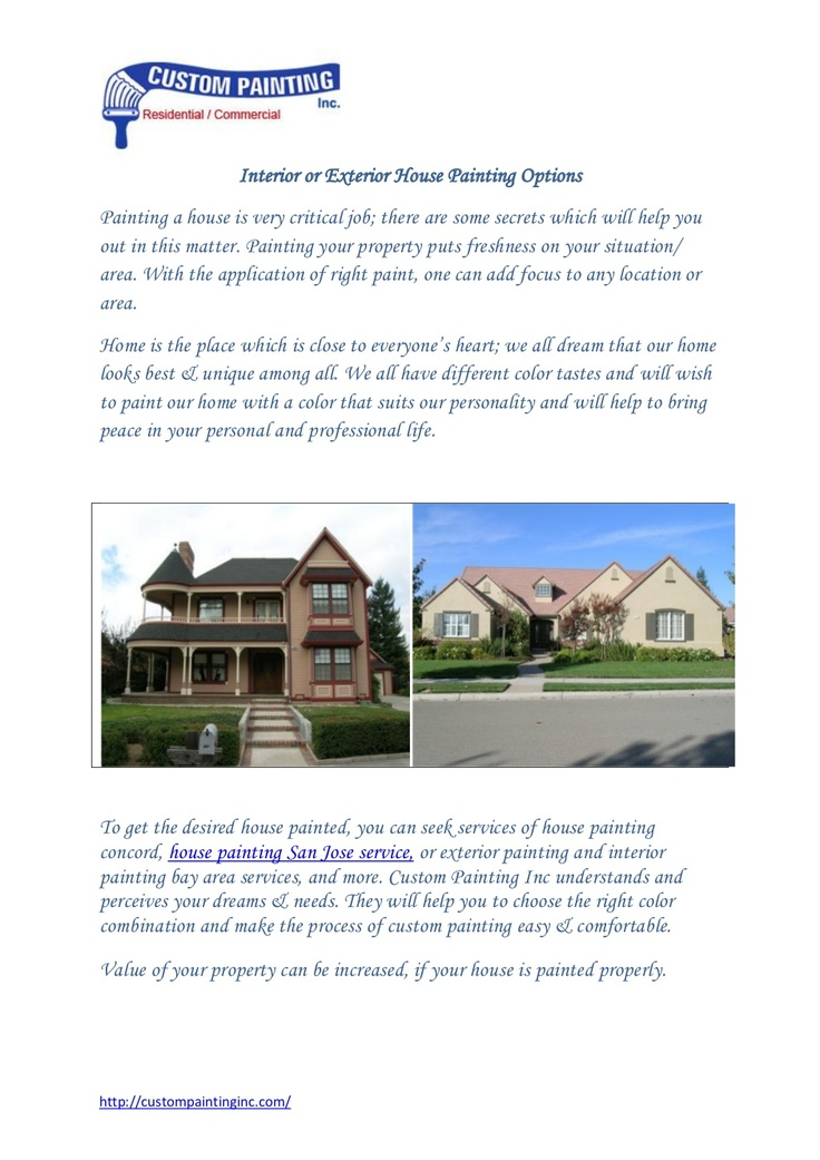 interior-or-exterior-house-painting-options by custompainting via Slideshare