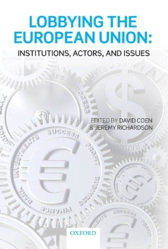 Lobbying the European Union: Institutions, Actors, and Issues de Jeremy Richardson