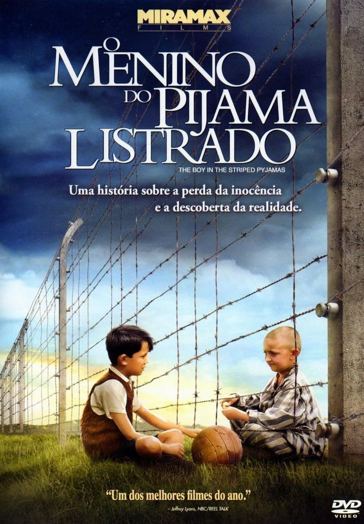 O Menino do Pijama Listrado – DR (2008) Dublado 1h 32min Ano de Lançamento: 2008 Gênero: Drama Duração: 1h 32min - Assisti 09/2015 na Netflix - MN 9/10